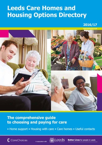 Leeds Care Homes And Housing Options Directory 2016 17 Carechoicescouk