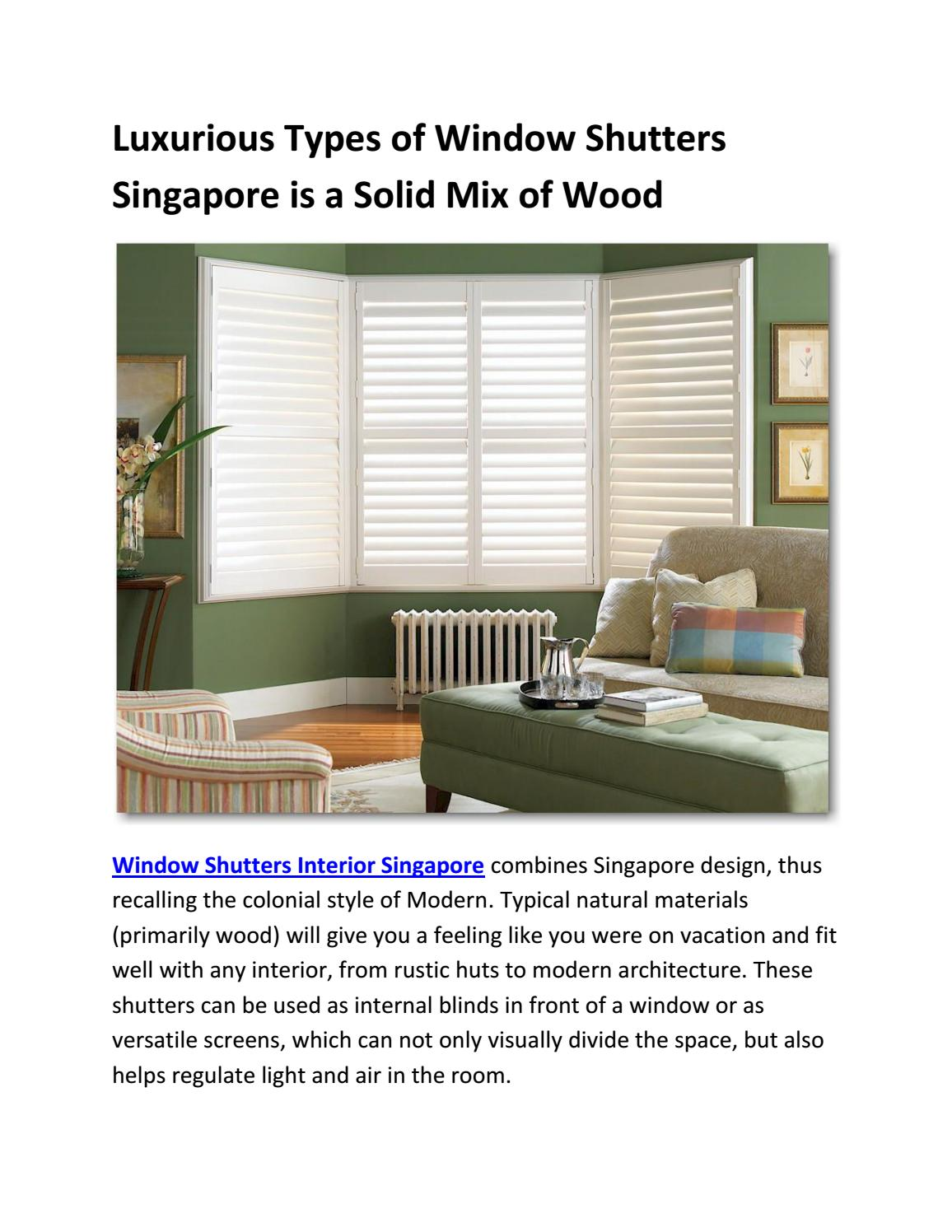 Luxurious Types Of Window Shutters Singapore Is A Solid Mix