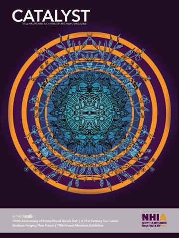 NHIA Catalyst by New Hampshire Institute of Art - issuu