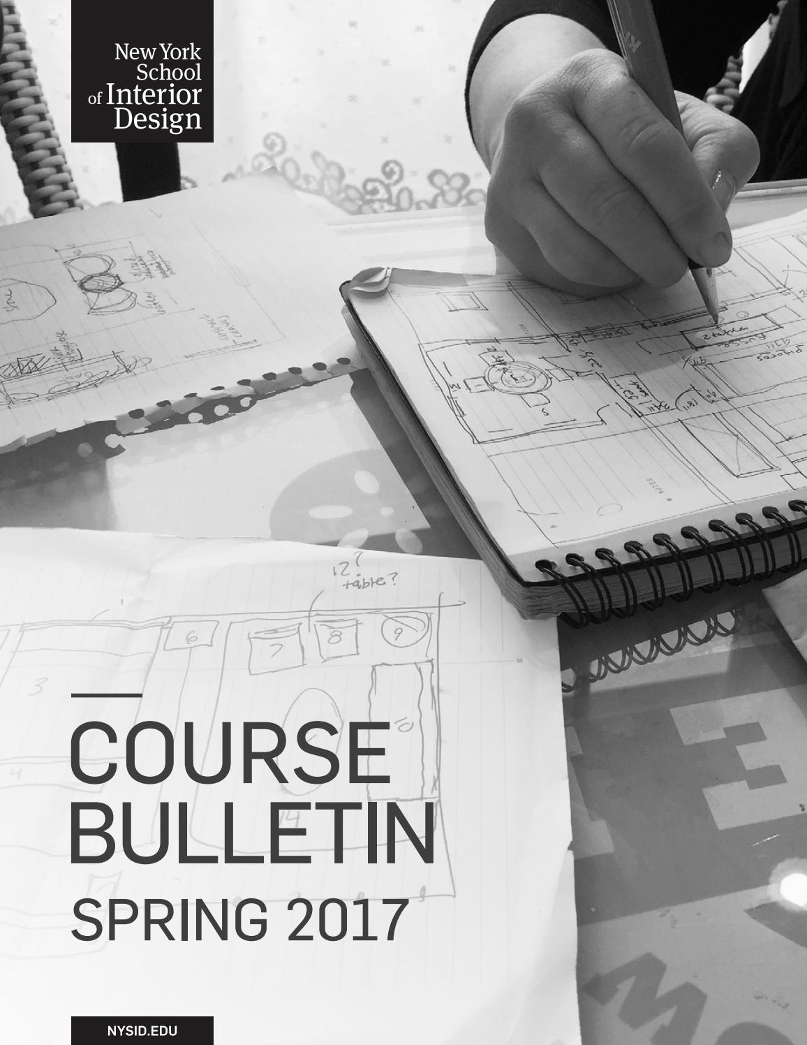 Spring 2017 Course Bulletin By New York School Of Interior Design Issuu