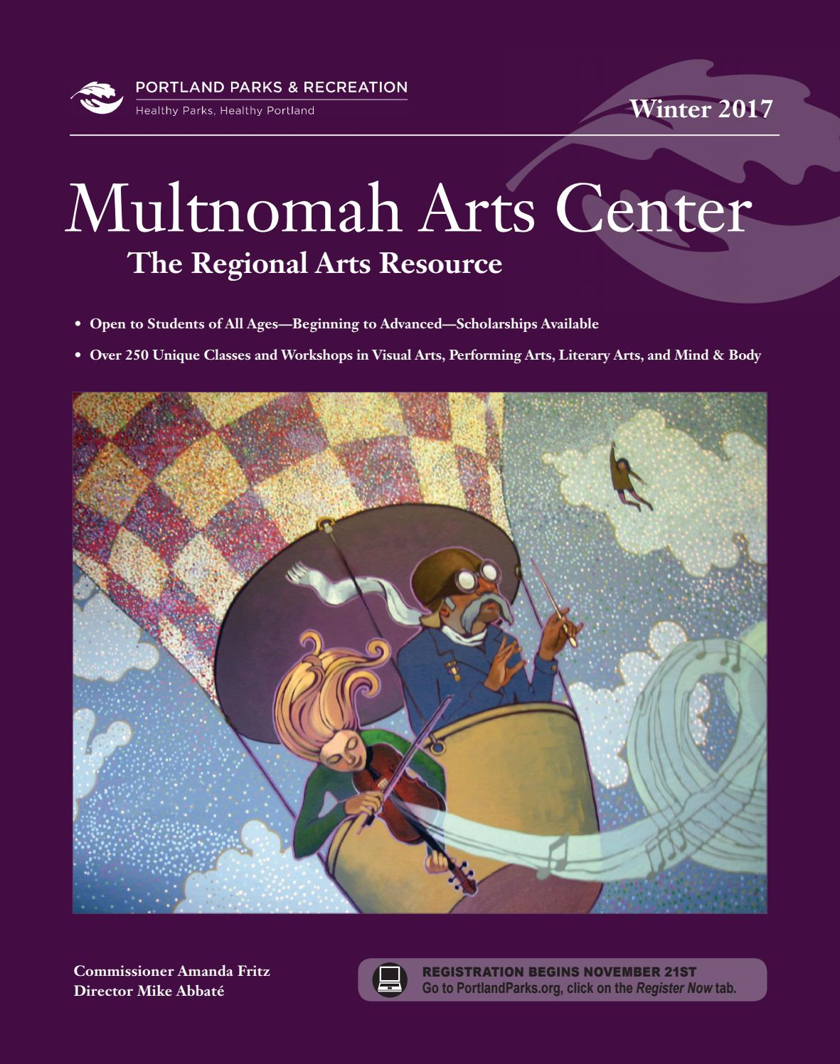 Multnomah Arts Center Winter 2017 By Portland Parks Recreation