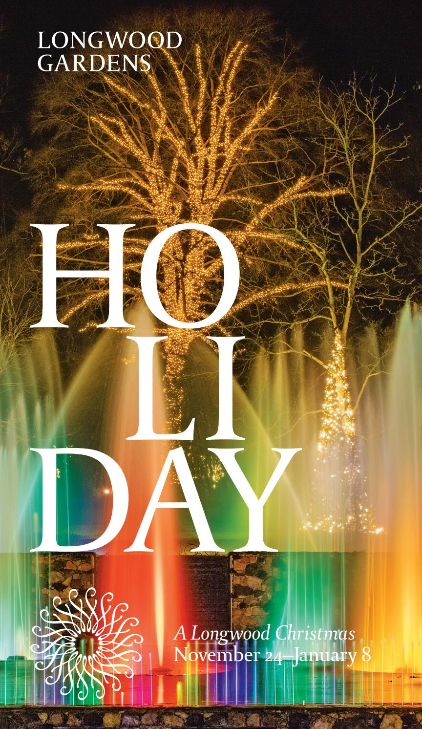 Holiday Seasonal Highlights 2016 by Longwood Gardens - issuu