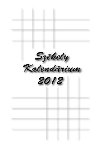 Székely Kalendárium 2012 by Székely Kalendárium - issuu 7a1f598e31