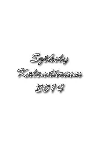 Székely Kalendárium 2014 by Székely Kalendárium - issuu 0544b95264