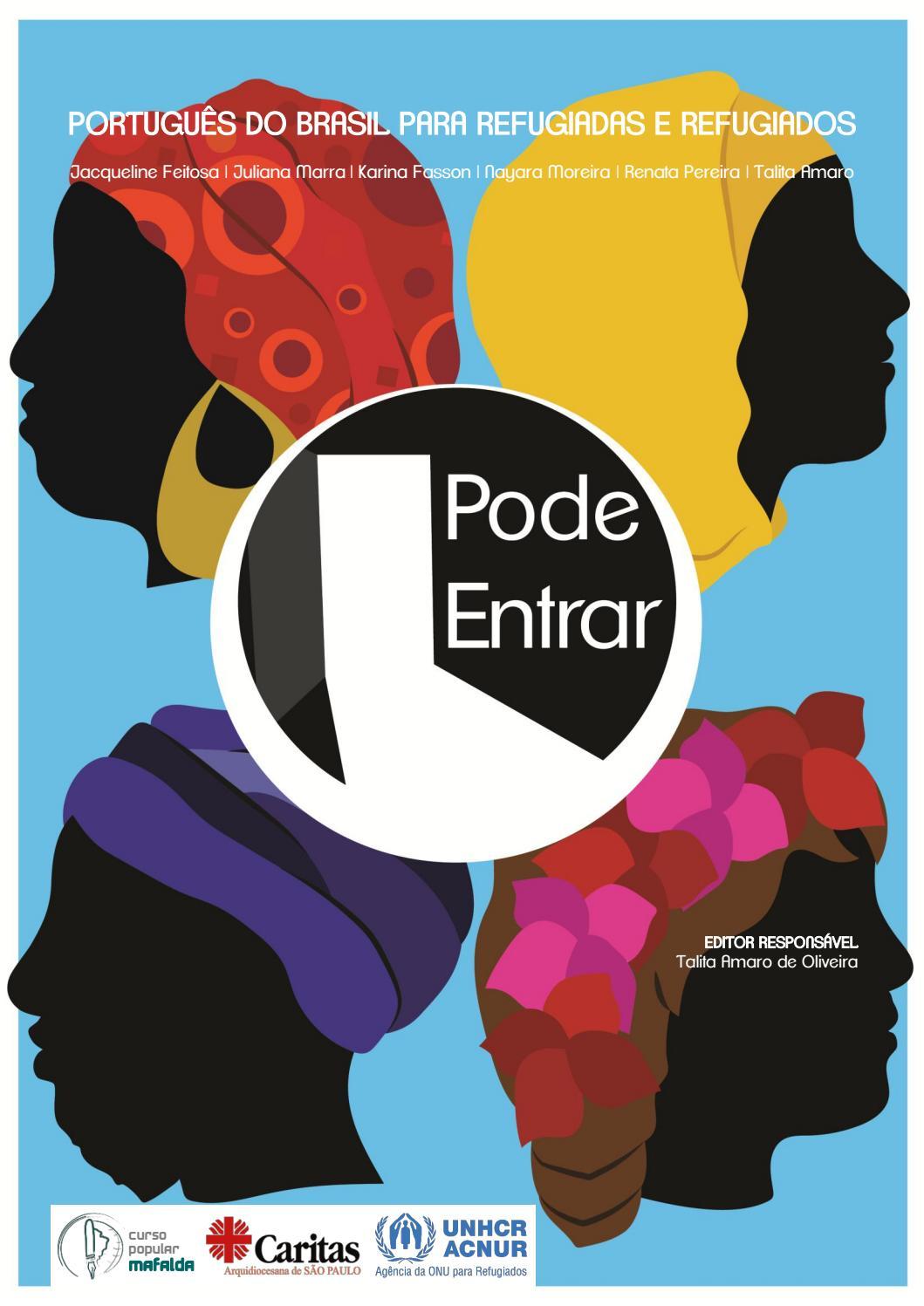 Pode entrar portugus do brasil para refugiadas e refugiados by pode entrar portugus do brasil para refugiadas e refugiados by monica nakajima issuu fandeluxe Gallery