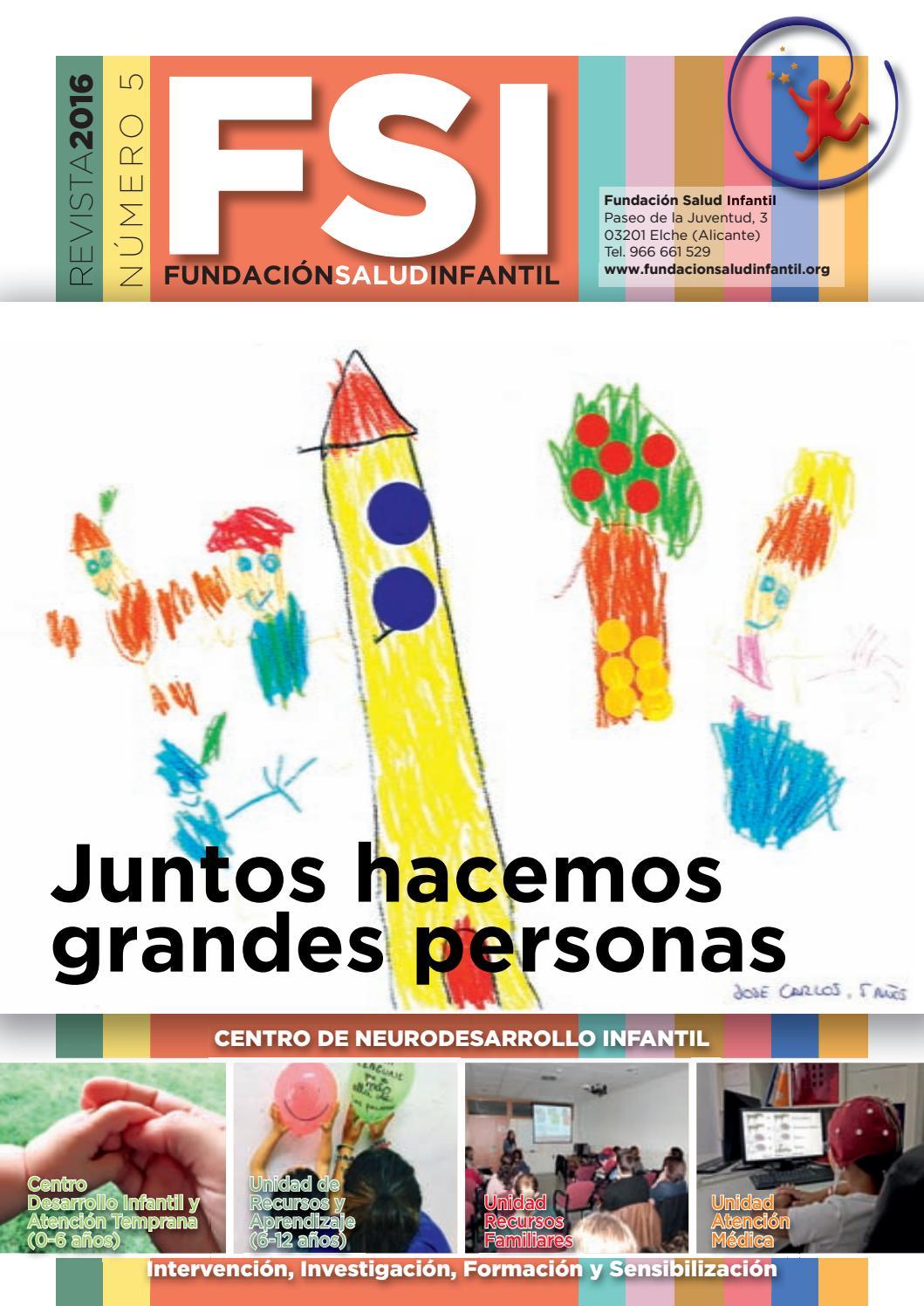 Revista 2017 by Fundación Salud Infantil - issuu