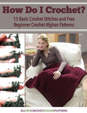 How Do I Crochet 13 Basic Crochet Stitches And Free Beginner Crochet