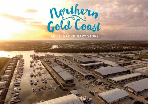 Northern Gold Coast | An Extraordinary Story