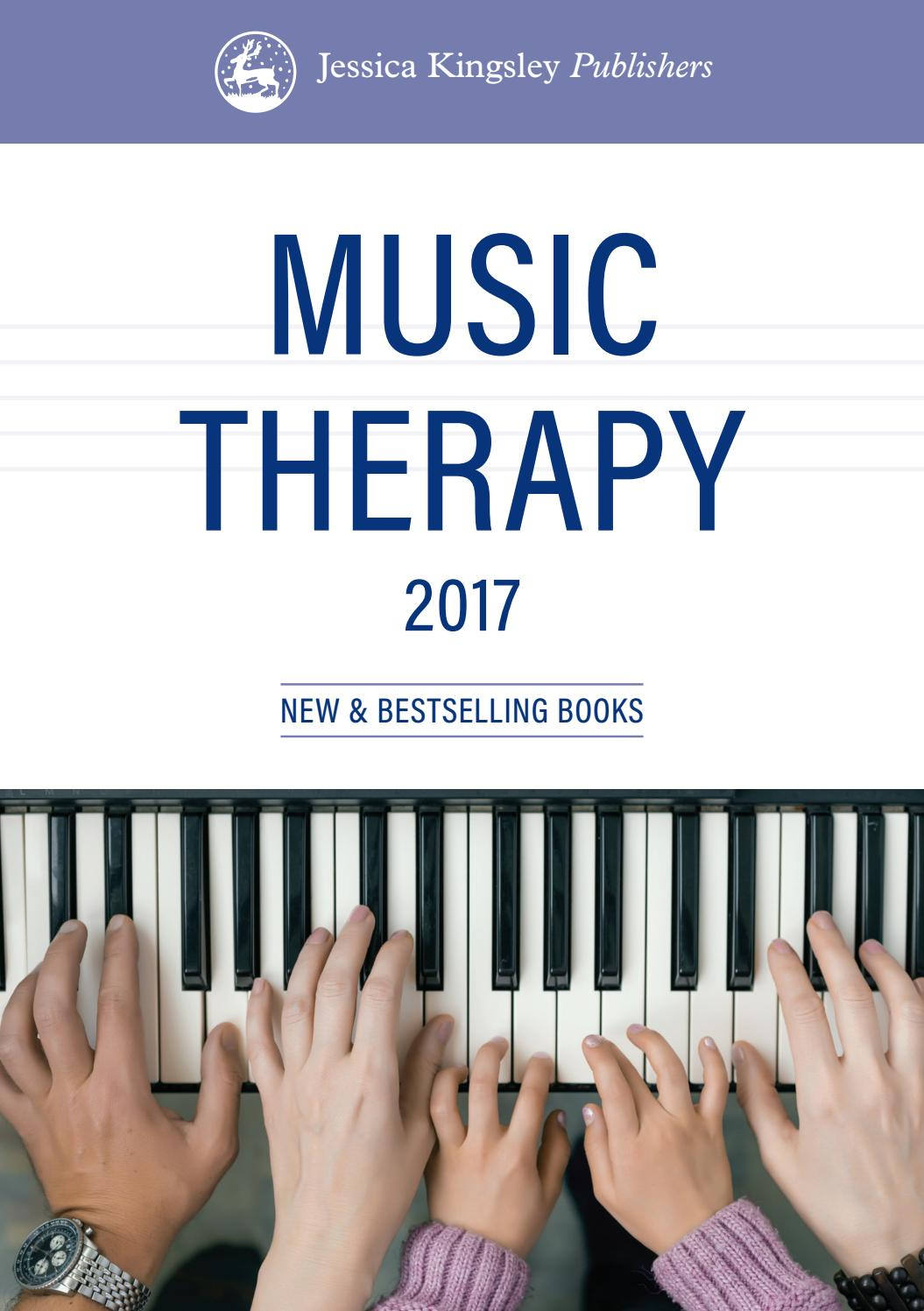 Jessica Kingsley Publishers: Music Therapy Catalogue 2017 by Jessica  Kingsley Publishers - issuu