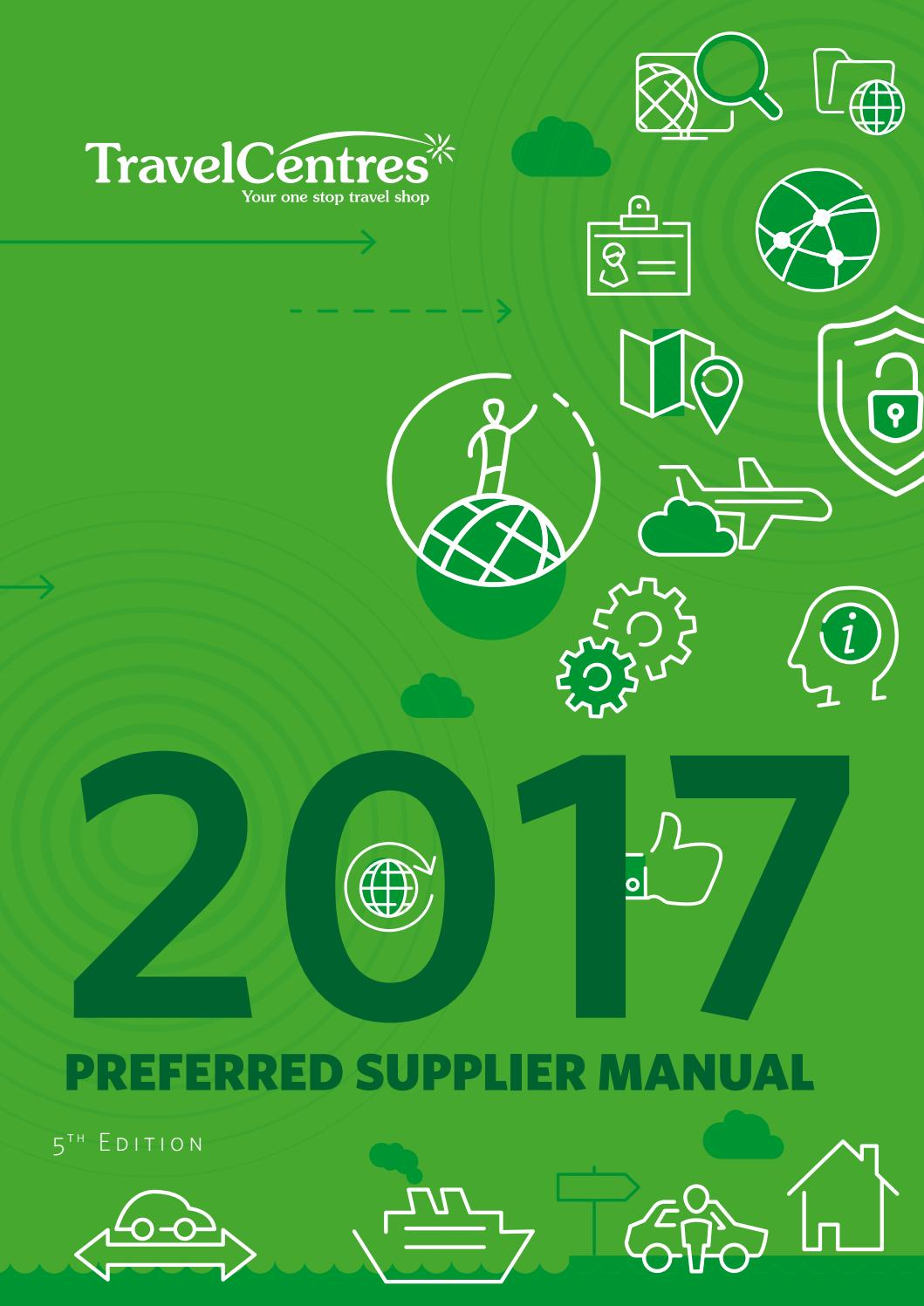 Supplier manual 2017 by Travel Centres - issuu