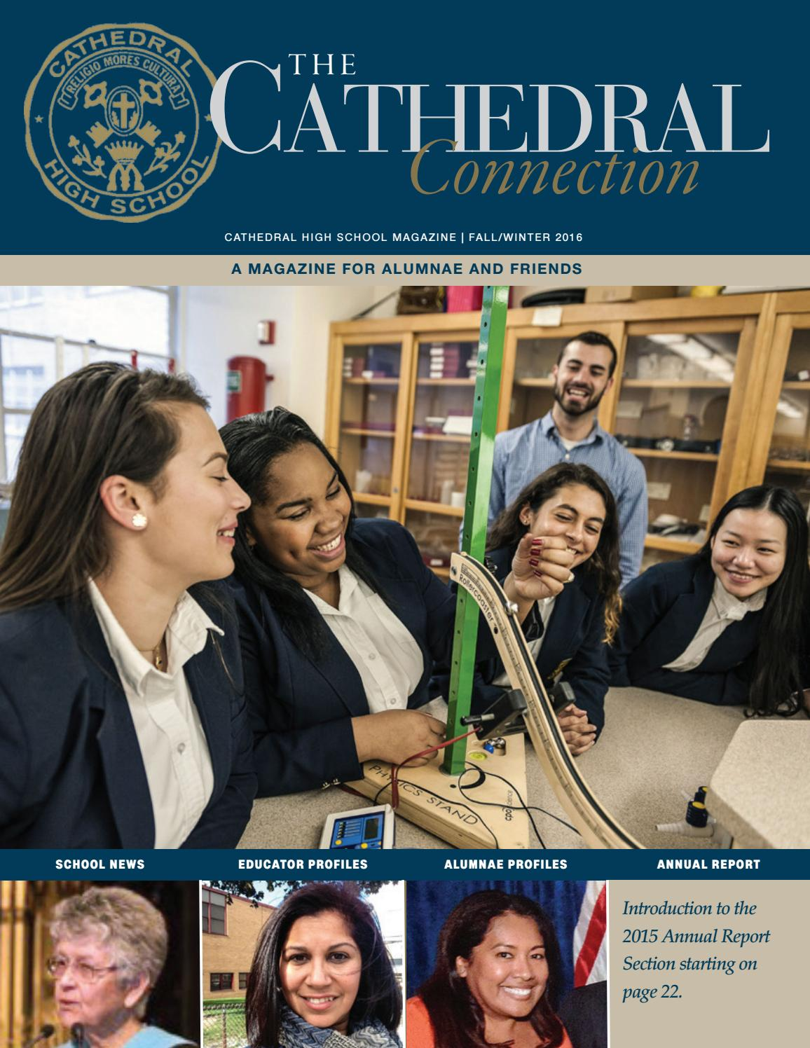 Fall 2016 Cathedral High School Magazine And Annual Report