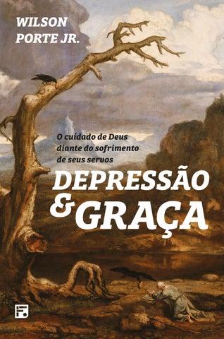 da9a0ac4b44 Depressão e Graça  O Cuidado de Deus diante do sofrimento de seus ...