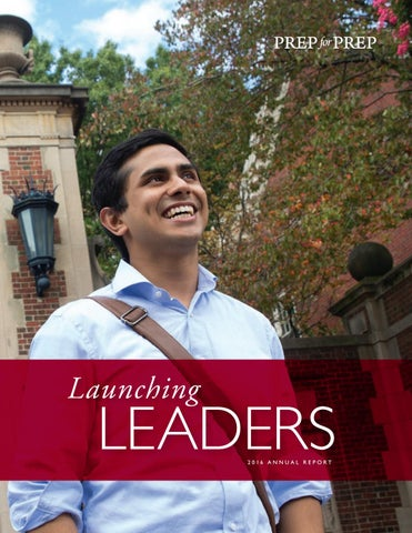 Launching Leaders 2016 Prep For Prep Annual Report By Prep For Prep