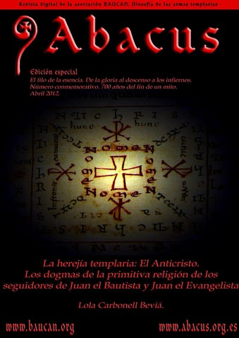 Abacus Especial La Herejía Templaria Abril 2012 By Historia Y