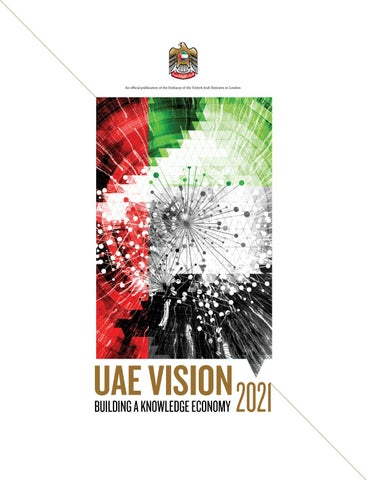 UAE Vision 2021|Building a Knowledge Economy by GT Media ME - issuu
