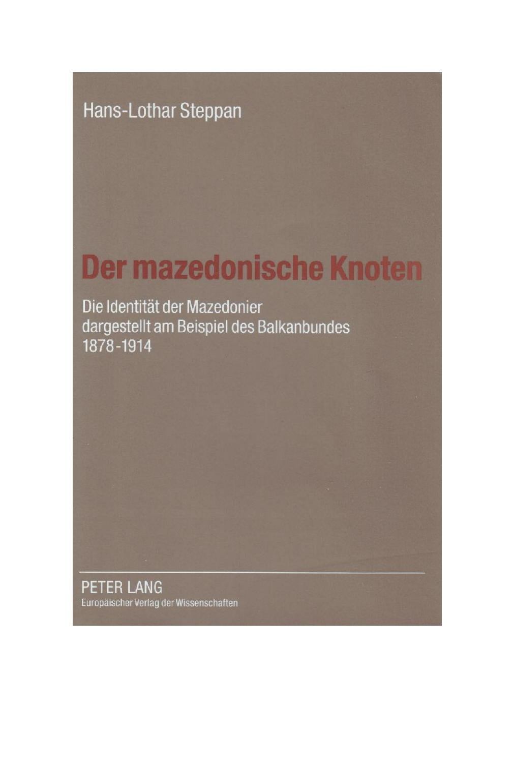 Der mazedonische Knoten - Hans-Lothar Steppan by Sonjce Marceva - issuu