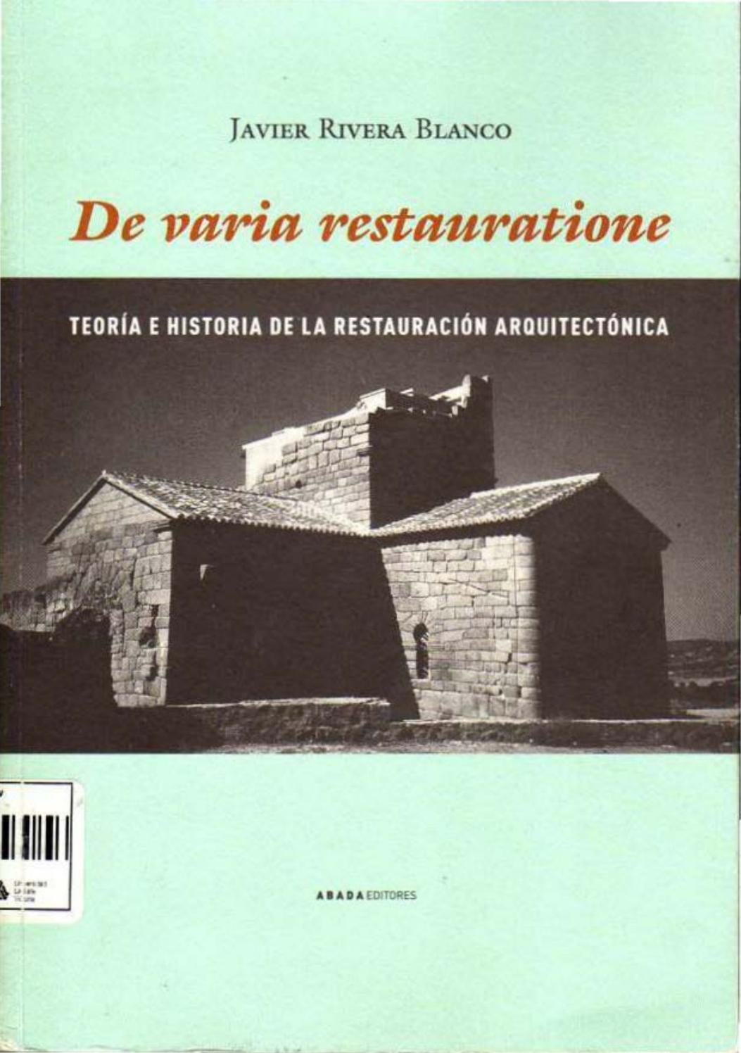 ▫⁞ javier rivera blanco teoria e historia de la restauracion ...