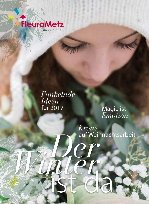 FleuraMetz Winterzeitung 2016 by FleuraMetz BV - issuu
