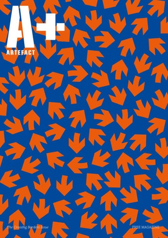 A+ Special 2016 – Crossing Borders by Artefact magazine - issuu