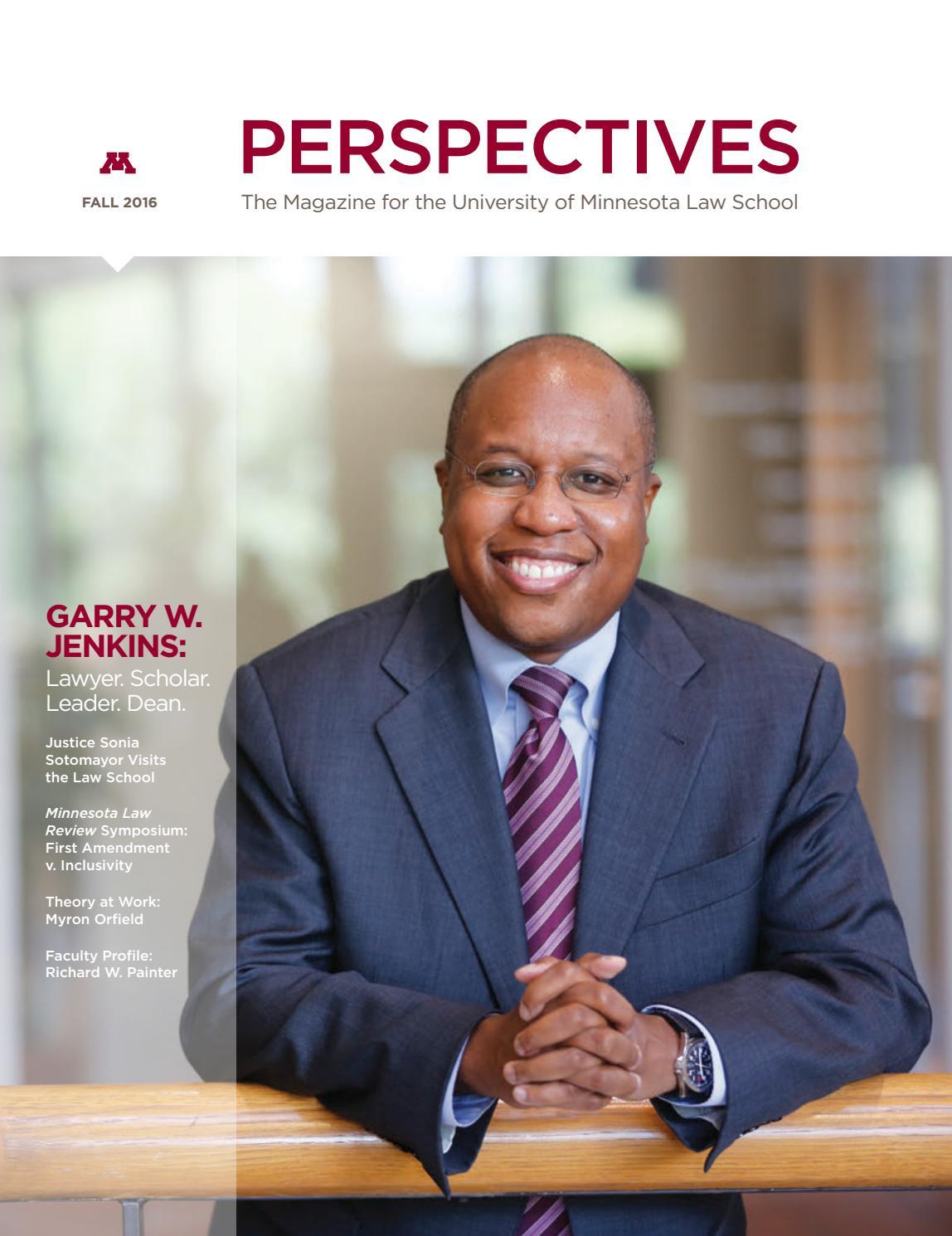 e1525f2f3b4 Fall 2016 Perspectives by University of Minnesota Law School - issuu