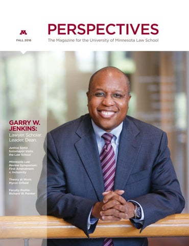 Fall 2016 Perspectives By University Of Minnesota Law School Issuu