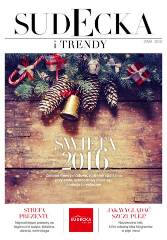 f7a77f615 SUDECKA i TRENDY zima 2016 by POLA Design - issuu