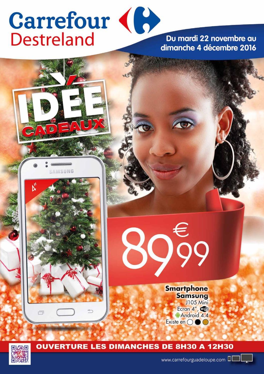 Carrefour Destreland Idee Cadeaux Du 22 Novembre Au 04