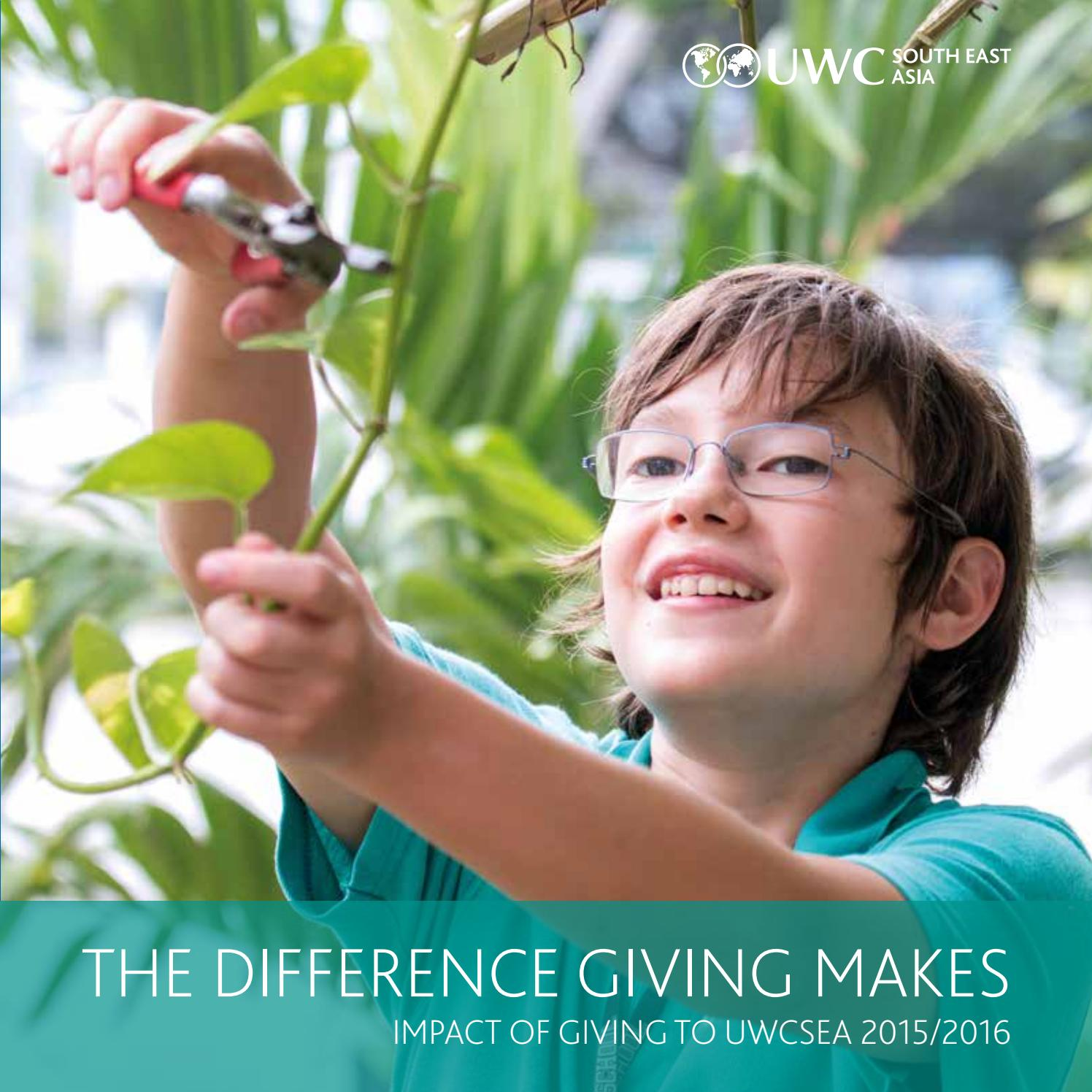 Impact of Giving to UWCSEA 2015 2016 by uwcsea issuu