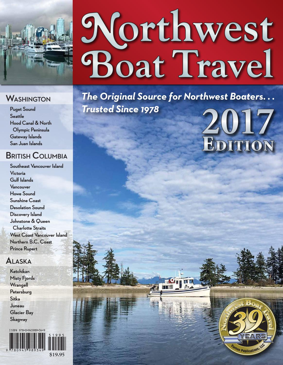 the best attitude a6944 ae7cb 2017 Northwest Boat Travel by Vernon Publications - issuu