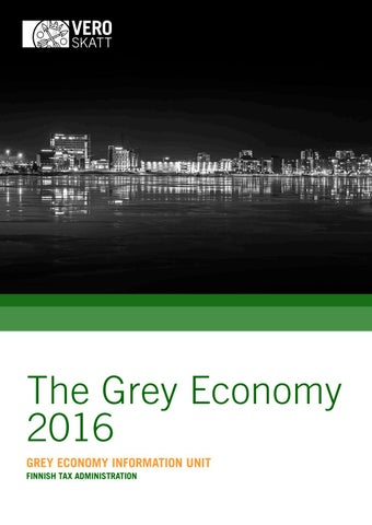 The Grey Economy 2016 by Verohallinto - issuu 5e34b22d17