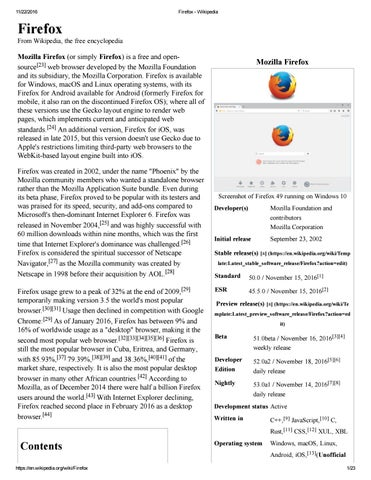 Mozilla Firefox (or just Firefox) is a free and open-source
