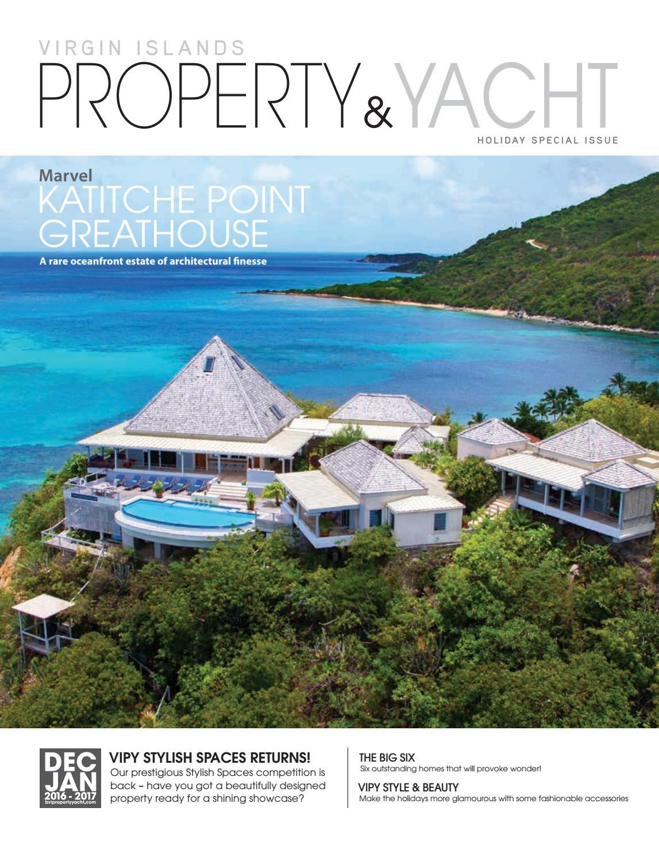 Virgin Islands (BVI & USVI) Property & Yacht - December/January 2016/2017