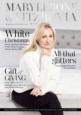 0c85245af86299 Marylebone   Fitzrovia magazine December 2016 by Runwild Media Group ...