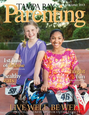 70b957fb0d1c2 October 2013 by Tampa Bay Parenting Magazine - issuu