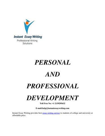 personal and professional development sample by instant essay personal and professional development toll no 1 2139295632 e mail help instantessaywriting com instant essay writing provides best essay writing