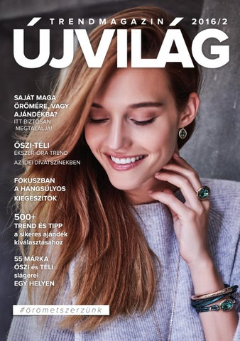 Újvilág Trendmagazin 2016 2 by Újvilág Ékszer Óra - issuu e9e39fb4f2