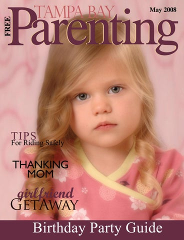 May 2008 By Tampa Bay Parenting Magazine