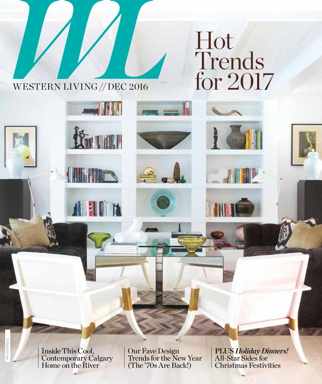 Western Living AB, December2016 by NextHome - issuu