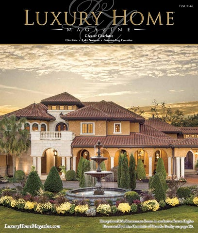 luxury home pub luxury home magazine greater charlotte issue 46 by luxury home