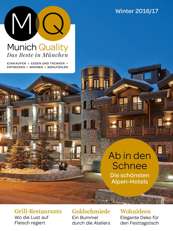 MQ Munich Quality Ausgabe 4/2016 by InMagazin Verlags GmbH - issuu