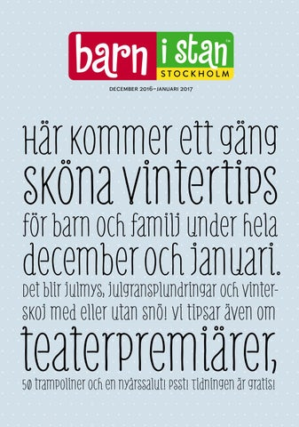 Barn i stan dec 2016–jan2017 by Barn i stan   Welma - issuu 107c0acdab397
