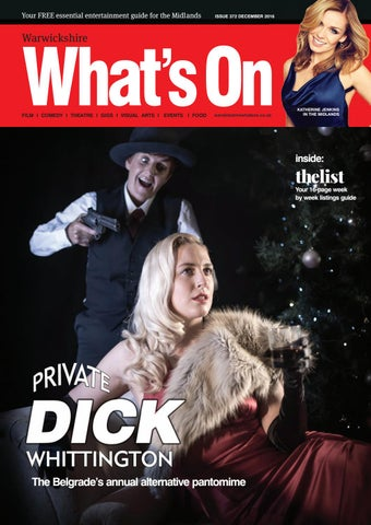 f2f23d3e479b0 Warwickshire What s On December 2016 by What s On Magazine for ...
