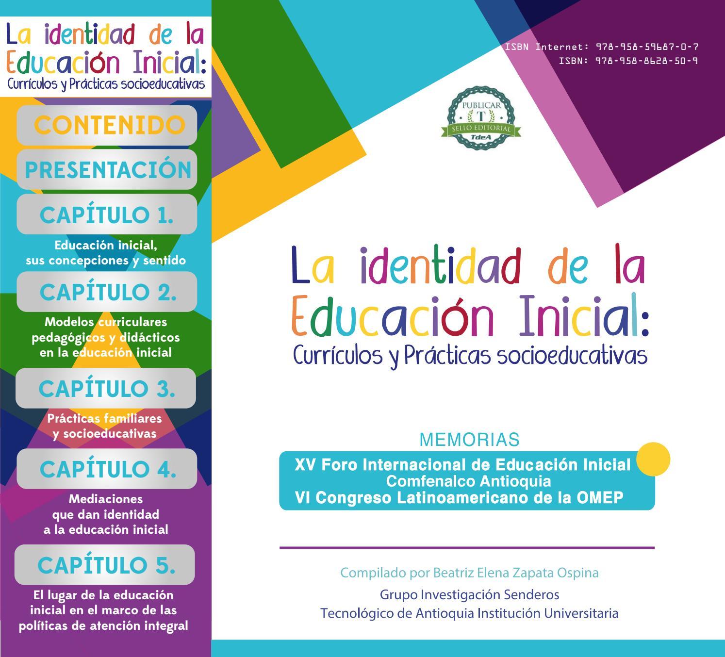 1189e134f7870 La identidad de la educación inicial memorias versión internet by TdeA -  issuu