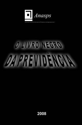 d2188eea8c Livro negro 2008 by Anasps CPD - issuu