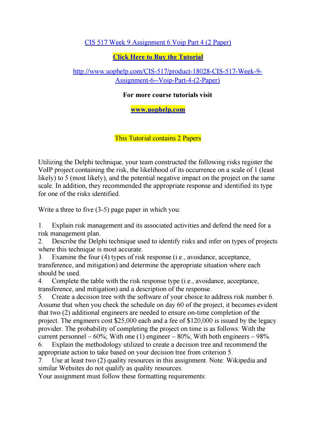 Cis 517 week 9 assignment 6 voip part 4 (2 paper) by