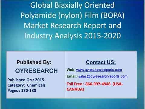 fcb66330972 Global Biaxially Oriented Polyamide (nylon) Film (BOPA) Sales 2015 Market,  Competitive Landscape