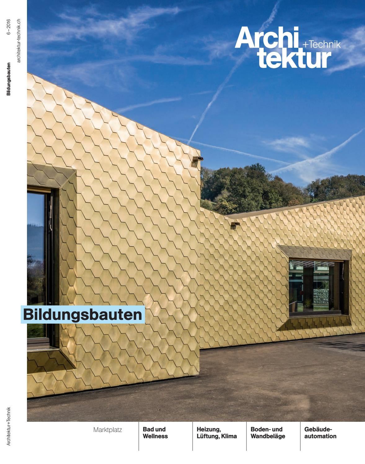 Architektur+Technik 06 2016 by BL Verlag AG - issuu