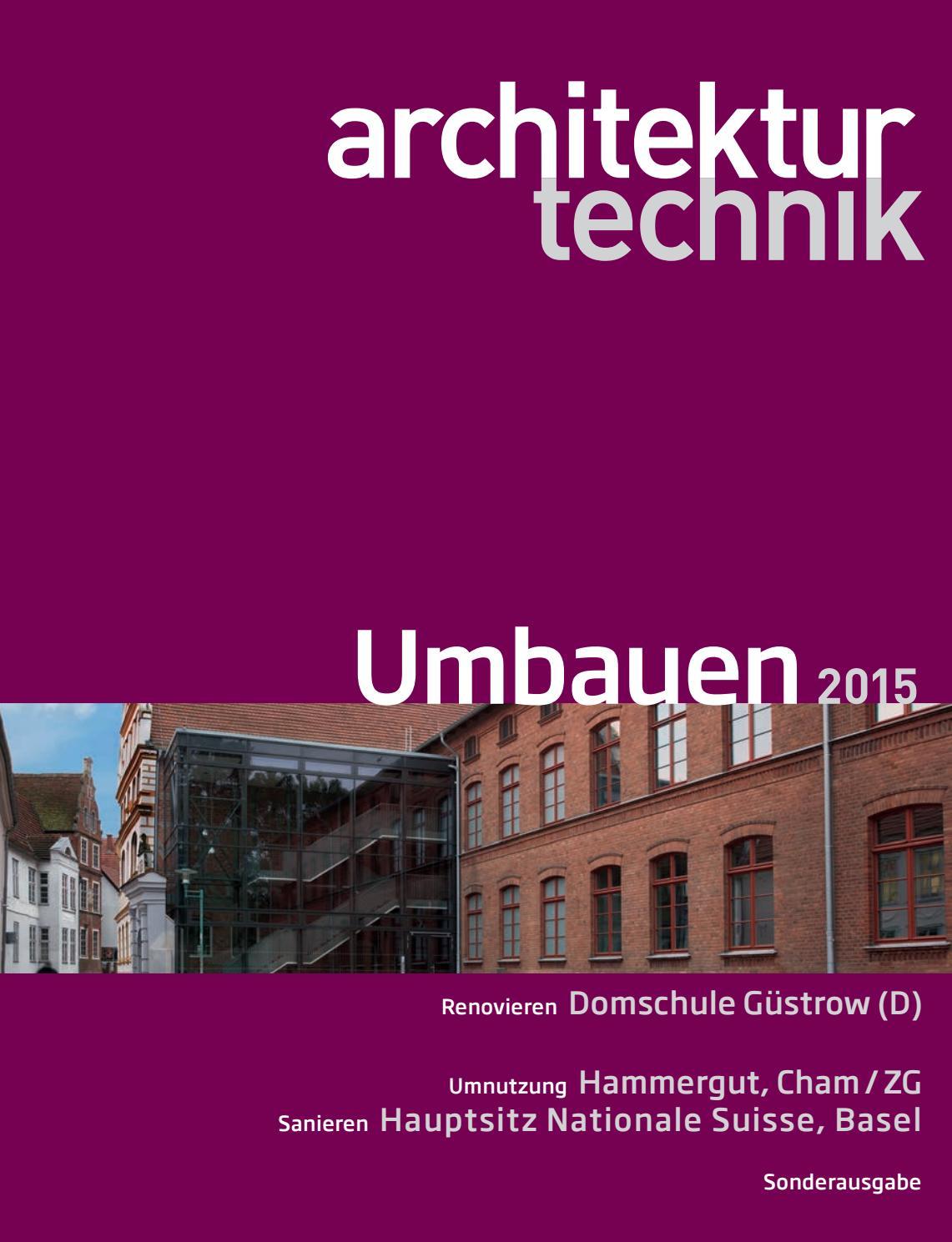 Architektur+Technik Umbauen 2015 by BL Verlag AG - issuu