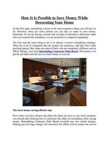How It Is Possible To Save Money While Decorating Your Home At The First Sight Remodeling A Most Expensive Thing You Will Have Do