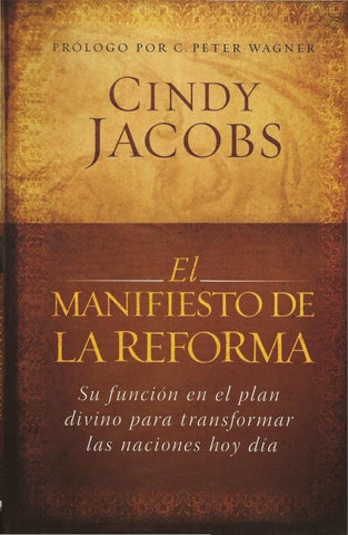 1d0abe71cb Cindy jacobs el manifiesto de la reforma by Inmutable96.5fm - issuu